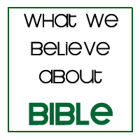 What we believe about the Bible