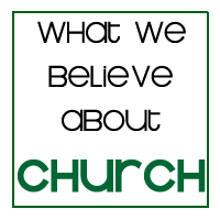 What we believe about the church